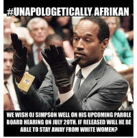 """Dr.Umar Returns to Brooklyn(NY): Friday June 30th@6-9pm(doors@4pm), """"Black Intelligence vs Black Consciousness"""" Brown Memorial Baptist Church, 52 Gates Avenue 11238, Drumarbrooklyn921@gmail.com 347.470.2091,PrinceOfPanAfrikanism.EventBrite.Com, 844.4DR.UMAR, GoFundMe.Com-DrUmar, DrUmarJohnson@Yahoo.Com: WE WISH OJ SIMPSON WELL ON HISUPCOMING PAROLE  BOARD HEARING ON JULY 20TH. IF RELEASED WILL HE BE  ABLE TO STAYAWAN FROM WHITE WOMEN? Dr.Umar Returns to Brooklyn(NY): Friday June 30th@6-9pm(doors@4pm), """"Black Intelligence vs Black Consciousness"""" Brown Memorial Baptist Church, 52 Gates Avenue 11238, Drumarbrooklyn921@gmail.com 347.470.2091,PrinceOfPanAfrikanism.EventBrite.Com, 844.4DR.UMAR, GoFundMe.Com-DrUmar, DrUmarJohnson@Yahoo.Com"""