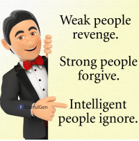 Head, Love, and Memes: Weak people  revenge.  Strong people  forgive.  fulGen  Intelligent  f  /U  people ignore If you are frustrated by a man who is ignoring your calls or is taking you for granted... If you wish your man were more attentive, loving, and noticed you more... If you're sick of taking second place in your relationship and feeling underloved, even lonely… This will bring him back to you and make him shower you with love in a way that will make your head spin and your heart sing. http://bit.ly/lovequotes11