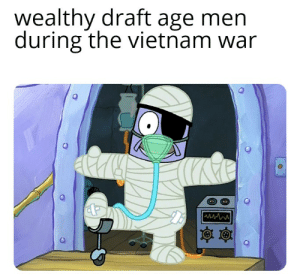 History, Vietnam, and Vietnam War: wealthy draft age men  during the vietnam war  wwww Really feeling that sickness