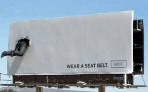 Saw this today: WEAR A SEAT BELT. NMDOT  035382 Saw this today