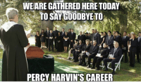 Credit: New York Giants Memes: WEARE GATHERED HERE TODAY  TO SAYGOODBYETO  PERCYHARVIN'S CAREER Credit: New York Giants Memes