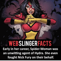 ▲▲ - Spider-Woman! - My other IG accounts @factsofflash @yourpoketrivia @facts_of_heroes ⠀⠀⠀⠀⠀⠀⠀⠀⠀⠀⠀⠀⠀⠀⠀⠀⠀⠀⠀⠀⠀⠀⠀⠀⠀⠀⠀⠀⠀⠀⠀⠀⠀⠀⠀⠀ ⠀⠀----------------------- spiderman peterparker tomholland marvelfacts spidermanfacts webslingerfacts venom carnage avengers xmen justiceleague marvel homecoming tobeymaguire andrewgarfield ironman spiderman2099 civilwar auntmay like gwenstacy maryjane deadpool miguelohara hobgoblin milesmorales like4like: WEB  SLINGER  FACTS  Early in her career, Spider-Woman was  an unwitting agent of Hydra. She even  fought Nick Fury on their behalf. ▲▲ - Spider-Woman! - My other IG accounts @factsofflash @yourpoketrivia @facts_of_heroes ⠀⠀⠀⠀⠀⠀⠀⠀⠀⠀⠀⠀⠀⠀⠀⠀⠀⠀⠀⠀⠀⠀⠀⠀⠀⠀⠀⠀⠀⠀⠀⠀⠀⠀⠀⠀ ⠀⠀----------------------- spiderman peterparker tomholland marvelfacts spidermanfacts webslingerfacts venom carnage avengers xmen justiceleague marvel homecoming tobeymaguire andrewgarfield ironman spiderman2099 civilwar auntmay like gwenstacy maryjane deadpool miguelohara hobgoblin milesmorales like4like