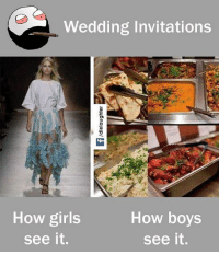 invitations: Wedding Invitations  How boys  How girls  see it.  see it.