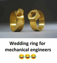wedding ring: Wedding ring for  mechanical engineers