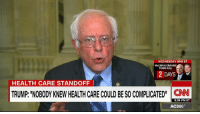 "Memes, 🤖, and Towns: WEDNESDAY 9PM ET  TOWN HALL  2 DAYS  HEALTH CARE STANDOFF  TRUMP: NOBODY KNEW HEALTH CARE COULD BE SOCOMPLICATED""  CNN  8:39 PM ET  AC360° U.S. Senator Bernie Sanders described health care as ""very, very complicated,"" hours after President Donald J. Trump said, ""Nobody knew health care could be so complicated."" http://cnn.it/2mnRUVA"