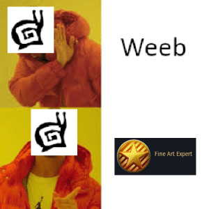 I figured out why Gaijin banned the word weeb: Weeb  Fine Art Expert I figured out why Gaijin banned the word weeb