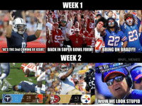 "Super Bowls, Bringed, and Bradying: WEEK 1  HES THE 2nd COMING OFJESUS"" BACK IN SUPER BOWL FORM!  BRING ON BRADY!!  WEEK 2  @NFL MEMES  CON  MANLIKE  UNSPORTSM  WOWWELOOKSTUPID What a difference a week makes"