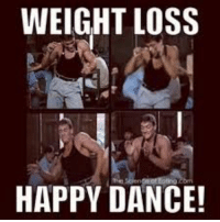 #weightloss #fitness #diet #health #workout #humor #funny #meme #follow: WEIGHT LOSS  HAPPY DANCE! #weightloss #fitness #diet #health #workout #humor #funny #meme #follow