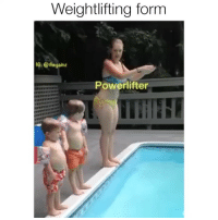 Memes, Tbt, and 🤖: Weightlifting form  G: @thegainz  Powerlifter Tbt