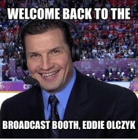 Eddie is back for a couple games between cancer treatments. All the best @nhlonnbcsports: WELCOME BACK TO THE  BROADCAST BOOTH, EDDIE OLCZYK Eddie is back for a couple games between cancer treatments. All the best @nhlonnbcsports