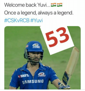 Fifty for Yuvraj Singh on his Debut innings for #MumbaiIndians   We Love u YUVI ❤❤❤: Welcome back Yuvi...--  Once a legend, always a legend  #CSKvRCB #Yuvi  53  DHFL  SAMSUNG Fifty for Yuvraj Singh on his Debut innings for #MumbaiIndians   We Love u YUVI ❤❤❤