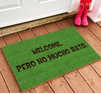 welcome: WELCOME  PERO NO MUCHO RATO.