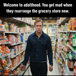 Just keep the block cheese in the deli with all the other damn cheese.: Welcome to adulthood. You get mad when  they rearrange the grocery store now.  OUS Just keep the block cheese in the deli with all the other damn cheese.
