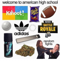 Adidas, Kahoot, and School: welcome to american high school  Kahoot  FORTNITE  BATTLE  net  ROYALE  adidas  random  fights  APOLLO Pretty much.  😂