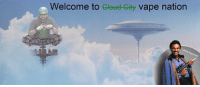 its time to rip the fattest space clouds with my boy ethan: Welcome to  Clete City vape nation its time to rip the fattest space clouds with my boy ethan