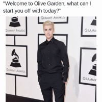 "Funny, Grammy Awards, and Grammys: ""Welcome to Olive Garden, what can I  start you off with today?""  GRAMMY AWARDS  GRAMM  GRAMMY AWARDS  GRAMMY AWARDS  GRAMMY Lmaooooooo😂😂"
