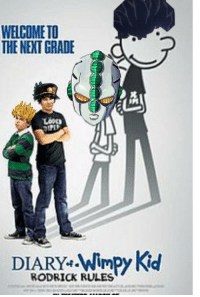 wimpy kid: WELCOME TO  THE NEXT GRADE  DIARY. Wimpy Kid  RODRICK RULES