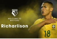 Brazilian attacker Richarlison has joined Watford for £13m on a five-year deal. - transferrumour transfernews transfertalk transfers transfer: WELCOME TO  WATFORD  Richarlison  BRASIL  18 Brazilian attacker Richarlison has joined Watford for £13m on a five-year deal. - transferrumour transfernews transfertalk transfers transfer