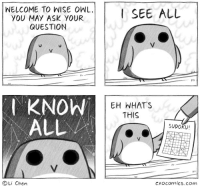 """Omg, Tumblr, and Blog: WELCOME TO WISE OWL  YOU MAY ASK YOUR  QUESTION  I KNOW  ALL  EH WHAT'S  THIS  SUDOKU!  2 7  lte  Li Chen  CXOcOnics.com <p><a href=""""https://omg-images.tumblr.com/post/167026836062/wise-owl"""" class=""""tumblr_blog"""">omg-images</a>:</p>  <blockquote><p>wise owl</p></blockquote>"""