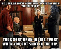 Dad, Ironic, and Work: WELL DAD, AS YOU VE OFTEN SAID, IF YOU CAN WALK  YOU CAN WORK  TOOK SORT OF AN IRONIC TWIST  WHEN YOUGOT SHOT IN THE HIP  made on imgur Quotes from Frasier on pictures of Dr. Hank McCoy