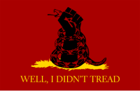 I fixed the Gadsden flag: WELL, I DIDN'T TREAD I fixed the Gadsden flag