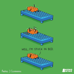 Dank, Wawa, and Design: WELL, I'M STUCK IN BED  wawa  WIWA  ANdre's J CoLMENarEes Me every morning  By Wawawiwa design