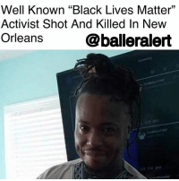 "Black Lives Matter, Confederate Flag, and Family: Well Known ""Black Lives Matter""  Activist Shot And Killed In New  Orleans  01  @balleralert Well Known ""Black Lives Matter"" Activist Shot And Killed In New Orleans-blogged by @lanaladonna ⠀⠀⠀⠀⠀⠀⠀ ⠀⠀⠀⠀⠀⠀⠀ Muhiyidin d'Baha a.k.a ""Moya,"" who is best known for leaping and snatching a confederate flag down during a live broadcasted protest last year in South Carolina, was fatally shot while in New Orleans, Louisiana. ⠀⠀⠀⠀⠀⠀⠀ ⠀⠀⠀⠀⠀⠀⠀ According to WGNO, d'Baha was riding his bike around 1:30 am early Tuesday morning and was shot in the leg. He was taken to the hospital after the incident but unfortunately passed shortly after arriving. ⠀⠀⠀⠀⠀⠀⠀ ⠀⠀⠀⠀⠀⠀⠀ Details about the shooter and their motives remain unclear. ⠀⠀⠀⠀⠀⠀⠀ ⠀⠀⠀⠀⠀⠀⠀ WGNO also reports that d'Baha's family has set up a GoFundMe in hopes of raising money to bring his body back home to South Carolina for proper burial. ⠀⠀⠀⠀⠀⠀⠀ ⠀⠀⠀⠀⠀⠀⠀ Condolences are sent to d'Baha's family and friends for this tragic loss."