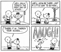 """Memes, School, and Soon...: WELL SALlV,\W  TODAY'S THEA LITTLE WAY TO 6O NOW...  FIRST DAY OF  SCHOOL.  WELL SOON BE THERE..JUST  ぐc-)  C """"  THERE IT IS...THEREs  YOUR SCHOOL  一9-5 This strip was published on September 5, 1962. 🏫"""