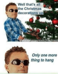Christmas Decorations: Well that's all  the Christmas  decorations up  @maizememesreadv2hagarvest  Only one more  thing to hang