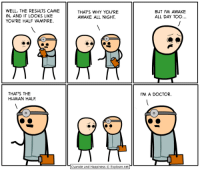 https://t.co/SaYdz46ZN6: WELL, THE RESULTS CAME  IN, AND IT LOOKS LIKE  YOU'RE HALF VAMPIRE.  THAT'S WHY YOu'RE  AWAKE ALL NIGHT.  BUT IM AWAKE  ALL DAY TOO...  THAT'S THE  HUMAN HALF  IM A DOCTOR.  Cyanide and HappinessEx  xplosm.net  Cyanide and Happiness © Explosm.net https://t.co/SaYdz46ZN6