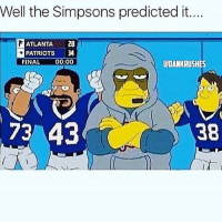 Memes, The Simpsons, and The Simpsons: Well the Simpsons predicted it....  ATLANTA  2B  PATRIOTS  34  FINAL  00:00  CDANKRUSHES  73 43  38  I RIGGED 😡😡😡 - nfl superbowl superbowl51 patriots falcons rigged (Follow @dankrushes for more)