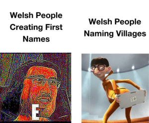 Sheep noises intensify: Welsh People  Welsh People  Creating First  Naming Villages  Names Sheep noises intensify