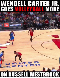 Honestly, Russell Westbrook and Wendell Carter Jr. would be great volleyball teammates.: WENDELL CARTER JR  VOLLEYBALL  GOES  MODE  ENTER  ONBAMEMES  ON RUSSELL WESTBROOK Honestly, Russell Westbrook and Wendell Carter Jr. would be great volleyball teammates.