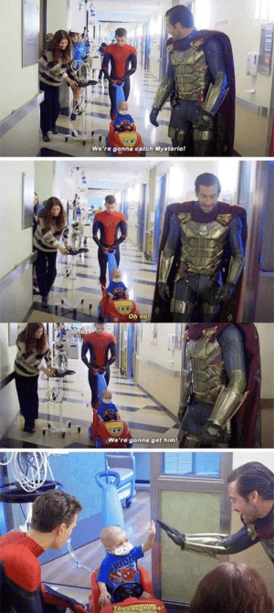 We got him by sejin_mb MORE MEMES: We're gonna catch Mysterio!  Oh no!  We're gonna get him!  SPIDE  You caught me We got him by sejin_mb MORE MEMES