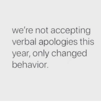 Facts, Hood, and This: we're not accepting  verbal apologies this  year, only changed  behavior Facts💯