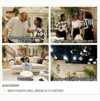Fresh Prince was the shit 😂: We're rich!  right.weare rich!  We sorich..  whywecan't afford noceiling?  gueenofadodi  BEST FOURTH WALL BREAK IN TV HISTORY Fresh Prince was the shit 😂