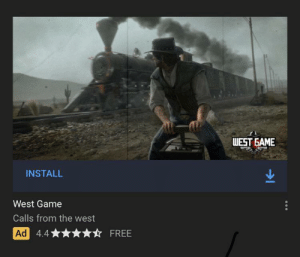 Some game game company literally remade RDR2 for Mobile: WEST GAME  INSTALL  West Game  Calls from the west  Ad  4.4  FREE Some game game company literally remade RDR2 for Mobile