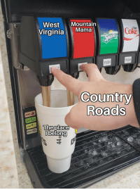 I hope John Denver smiles upon me: West Mountain  VirginiaMama  Dit  Coke  PUSH  PUSH  Country  Roads  The p  lace  lbelong I hope John Denver smiles upon me