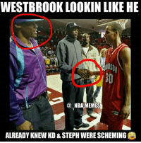 Friends, Memes, and Nba: WESTBROOK LOOKIN LIKE HE  NBA MEMES  ALREADY KNEW KD & STEPH WERE SCHEMING Omg 😂😨 This pic is from when Curry was still at Davidson but Westbrook already looking like he knew what was gonna happen 💀👀 Who's had a better CAREER UP TILL NOW: Steph, Kd, or Westbrook?? Comment below 👌 Double tap and tag some friends below! 👍⬇