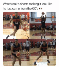 Memes, All The, and 🤖: Westbrook's shorts making it look like  he just came from the 60's  USA  24  E NBAMEMES  39  24 He rolled his shorts up all the way to the top 💀😂 - Follow @_nbamemes._