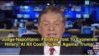 Fbi, Memes, and Western: WESTERN  JOURNALISM  Judge Napolitano: FBI Was Told To Exonerate  I 1st  DEBA  HRS MINS  10:12 #AwakeYet?!  #NeverEverHillary !!!