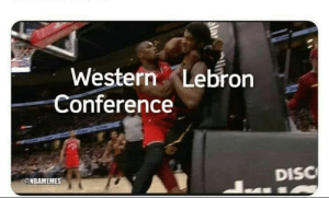 LeBron in the Western Conference. 😂  (Credit: Kenneth Duke) https://t.co/YFY1aQL3bt: Western Lebron  Conference  DISC  @NBAMEMES LeBron in the Western Conference. 😂  (Credit: Kenneth Duke) https://t.co/YFY1aQL3bt