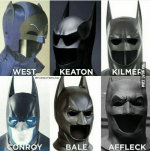 Batman, Aggressive, and The Batman: WESTKEATON  KILMER  CTHEBATBRAND  BALE AFFLECK Only me or are the batman masks getting more and more aggressive?