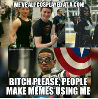 Bitch, Memes, and Shit: WE'VEALLCOSPLAYEDATACON!  @justice.league.memes  BITCH PLEASE,PEOPL  MAKE MEMES USING ME Little Mac, Man of Steel Superboy, Huntress. With our powers combined... we still look like shit compared to that other one. ~Green Arrow