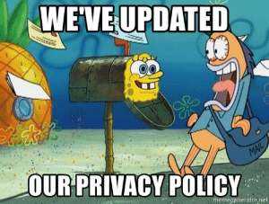 Net, Policy, and Memegenerator: WEVEUPDATED  OURPRIVACY POLICY  memegenerator.net GPDR these ever going to stop?!