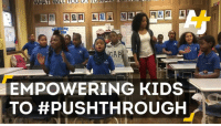 "Memes, Browns, and 🤖: WHAM  DING  EMPOWERING KIDS  TO #PUSH THROUGH This teacher wants her ""black and brown"" students to #PushThrough the aftermath of the elections."