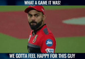 A top game.  (Pic-Hotstar): WHAT A GAME IT WAS!  Jio  NVO  WE GOTTA FEEL HAPPY FOR THIS GUY A top game.  (Pic-Hotstar)