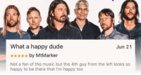 """Dude, Memes, and Music: What a happy dude  *by MtMarker  Not a fan of the music but the 4th guy from the left looks so  Jun 21  happy to be there that I'm happy too <p><a href=""""http://tus-memes.tumblr.com/post/165802677537/24-wholesome-memes-guaranteed-to-turn-your-frown"""" class=""""tumblr_blog"""">tus-memes</a>:</p>  <blockquote><p>24 Wholesome Memes Guaranteed To Turn Your Frown Upside Down</p></blockquote>"""