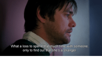 Time, Eternal Sunshine of the Spotless Mind, and Mind: What a loss to spend that much time with someone  only to find out that she's a stranger Eternal Sunshine of the Spotless Mind