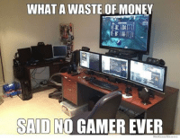 😅: WHAT A WASTE OF MONEY  SAID  GAMER EVER  We Know Memes 😅